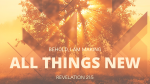 Kingdom of God all things new 16x9 PowerPoint image