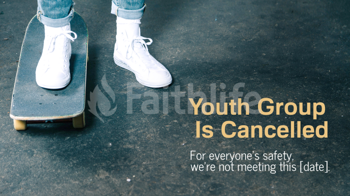 Youth Group is Cancelled 16x9 8779ecc0 8eff 4704 8aa4 1eff08877dfc smart media preview