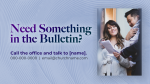 Need Something In The Bulletin 16x9 ea849192 df1c 46c3 9bf1 f7664a0d61e5  PowerPoint image