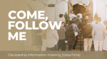 Come, Follow Me  PowerPoint image 1