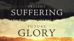 Present Suffering Future Glory  PowerPoint image 1