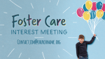 Foster Care Interest Meeting  PowerPoint image 3