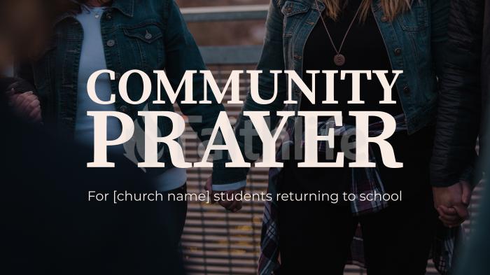 Community Prayer 16x9 477cce26 ef1d 4d7a b27d d2c8a72a78b4  smart media preview