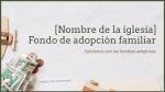 Family Adoption Fund  PowerPoint image 4