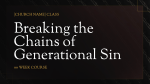 Breaking the Chains of Generational Sin  PowerPoint image 3
