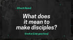 What Does it Mean to Make Disciples  PowerPoint image 1