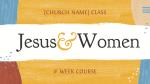 Jesus & Women  PowerPoint image 1