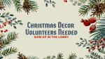 Christmas Decor Volunteers Needed  PowerPoint image 1