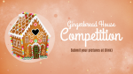 Gingerbread House Competition  PowerPoint image 1