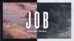 Job God's Wisdom  PowerPoint image 1