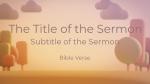 Animated Autumn sermon title 16x9 PowerPoint Photoshop image