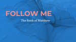 Matthew - Follow Me  PowerPoint Photoshop image 1