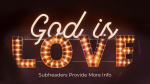 God Is Love  PowerPoint image 14