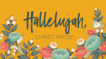 Hallelujah, Christ Arose  PowerPoint Photoshop image 1