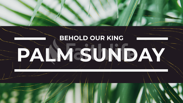 Palm Sunday: Behold Our King large preview