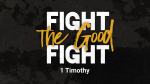 1 Timothy - Fight the Good Fight  PowerPoint Photoshop image 1