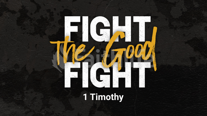 1 Timothy - Fight the Good Fight large preview