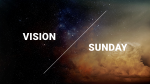Vision Sunday  PowerPoint image 1
