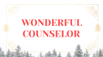Wonderful Counselor  PowerPoint image 1