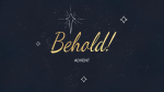 Advent Behold  PowerPoint image 1