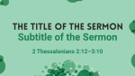 Green Circles sermon title PowerPoint Photoshop image