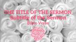 White Roses sermon title PowerPoint image