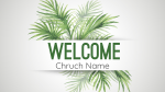 Palm Sunday welcome 16x9 PowerPoint Photoshop image