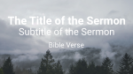 Foggy Forest sermon title 16x9 PowerPoint image