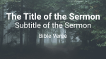 Forest sermon title 16x9 PowerPoint image