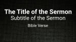 Tile sermon title 16x9 PowerPoint image