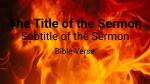 Fire sermon title 16x9 PowerPoint image