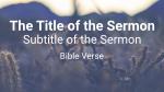 Cactus sermon title 16x9 PowerPoint image