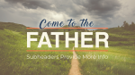 Come to the Father  PowerPoint Photoshop image 12