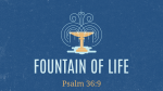 Fountain of Life 16x9 PowerPoint Photoshop image